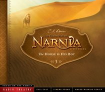 The Horse and His Boy (Unabridged) (#03 in Chronicles Of Narnia Audio Series)