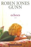Echoes (#03 in Glenbrooke Series)