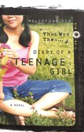 That Was Then... (#04 in Diary Of A Teenage Girl: Kim Series)