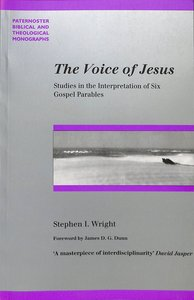 The Voice of Jesus (Paternoster Biblical & Theological Monographs Series)