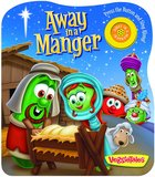 Away in a Manger (Veggie Tales (Veggietales) Series)