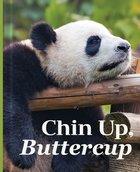 Chin Up, Buttercup (Mini Book)