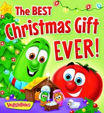 The Best Christmas Gift Ever (Veggie Tales (Veggietales) Series)