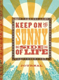 Signature Journal: Keep on the Sunny Side