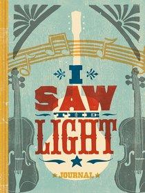 Signature Journal: I Saw the Light