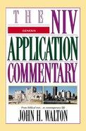Genesis (Niv Application Commentary Series)