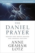 The Daniel Prayer (Study Guide)