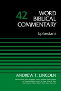 Ephesians (Word Biblical Commentary Series)