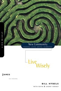 James - Live Wisely (New Community Study Series)