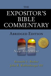New Testament (Expositors Bible Commentary Series)