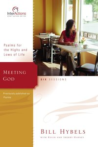 Interactions: Meeting God (Interactions Small Group Series)