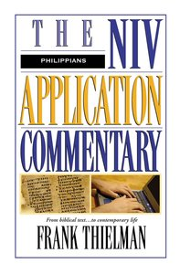 Philippians (Niv Application Commentary Series)