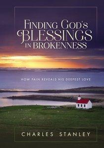 Finding Gods Blessings in Brokenness
