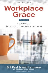 Workplace Grace (Participants Guide)