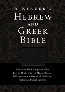 A Readers Hebrew and Greek Bible