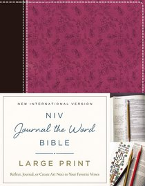 NIV Journal the Word Bible Large Print Pink/Brown (Black Letter Edition)