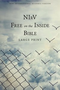 NIRV Free on the Inside Bible Large Print (Black Letter Edition)
