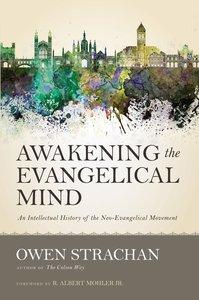 Awakening the Evangelical Mind