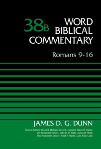 Romans 9-16 (Word Biblical Commentary Series)
