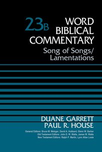 Song of Songs/Lamentations (Word Biblical Commentary Series)