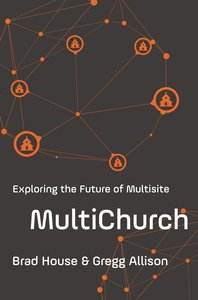 Multichurch: Exploring the Future of Multisite