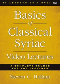 Basics of Classical Syriac Video Lectures (Zondervan Academic Course Dvd Study Series)