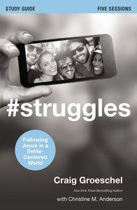 #Struggles (Study Guide)