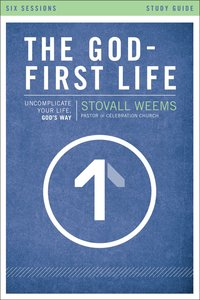The God-First Life (Study Guide)