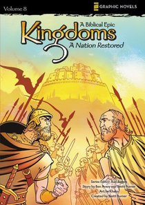 A Nation Restored (Z Graphic Novels) (#08 in Kingdoms - A Biblical Epic Series)