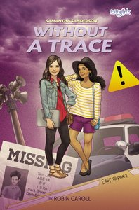 Samantha Sanderson Without a Trace (#04 in Faithgirlz! Samantha Sanderson Series)