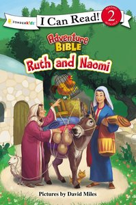 Ruth and Naomi (I Can Read!2/adventure Bible Series)
