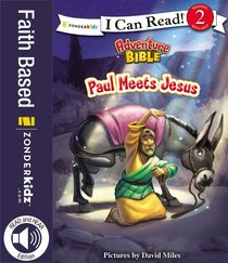 Paul Meets Jesus (I Can Read!2/adventure Bible Series)