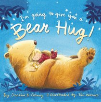 Im Going to Give You a Bear Hug!