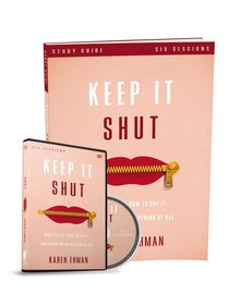 Keep It Shut (Study Guide With Dvd)