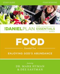 Food (Study Guide) (The Daniel Plan Essentials Series)