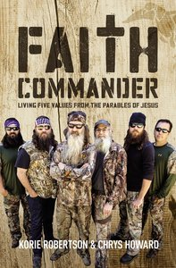 Faith Commander (Duck Dynasty) (Adult Study Guide With Dvd)