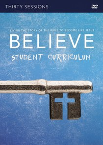 Believe (Student DVD Study) (Believe (Zondervan) Series)