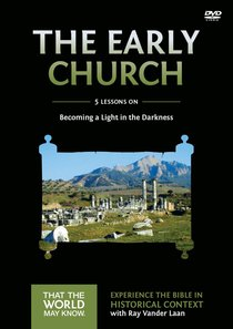 The Early Church (A DVD Study) (#05 in That The World May Know Series)