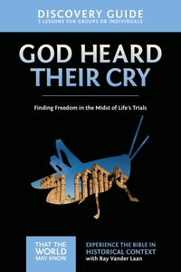 God Heard Their Cry (Discovery Guide) (#08 in That The World May Know Series)