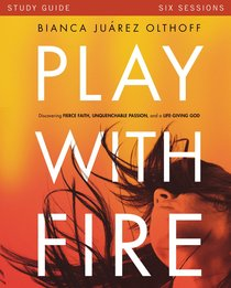 Play With Fire (Study Guide)
