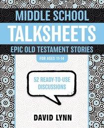 Middleschool Talksheets: Epic Old Testament Stories