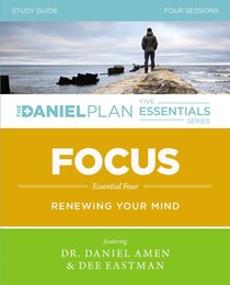 Focus (Study Guide) (The Daniel Plan Essentials Series)