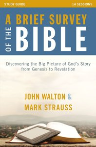 A Brief Survey of the Bible (Study Guide)