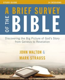 A Brief Survey of the Bible (Study Guide With Dvd)