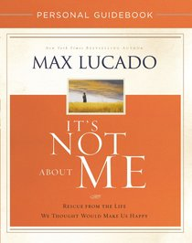 Its Not About Me (Personal Guidebook)