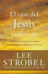 El Caso Del Jesus Verdadero (The Case For The Real Jesus)