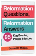 Reformation Questions, Reformation Answers:95 Key Facts