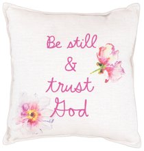 Be Still & Trust God Pillow, 30Cm X 30Cm