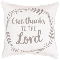 Give Thanks to the Lord Pillow, 30Cm X 30Cm
