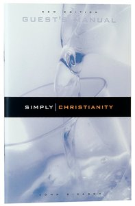 Simply Christianity (Guests Manual)